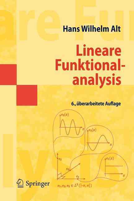 Lineare Funktionalanalysis By Alt, Hans Wilhelm